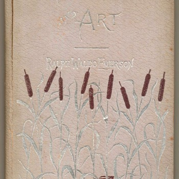 """Nature and Art"" by Ralph Waldo Emerson - 1896 - Books"