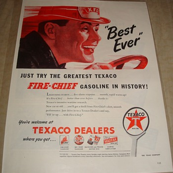 Texaco Fire Chief &quot;Best Ever&quot; Magazine Ad - Advertising