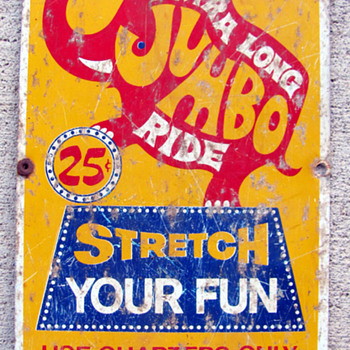 Extra Long Jumbo Ride Sign off of a quarter ride machine