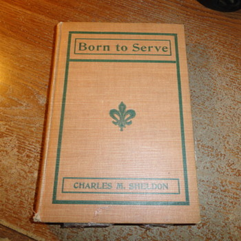 Born To Serve ( Book ) By Charles M Sheldon