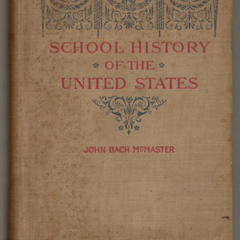 1897 - School History of the United States