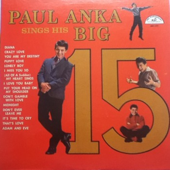 """Paul Anka Sings His Big 15"" Record Album"