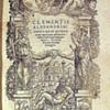 Clementis Alexandrini Omnia Quae Quidem Extant Opera