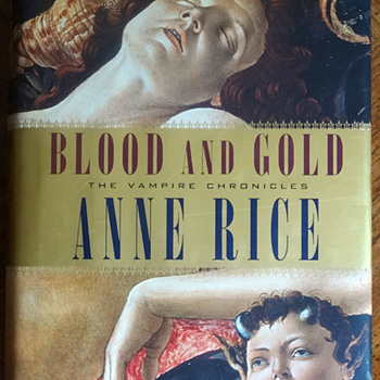Blood and Gold by Anne Rice - Books