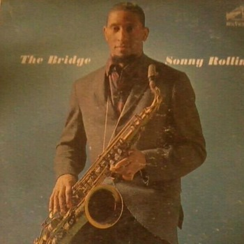 The Bridge  Sonny Rollins  - Records