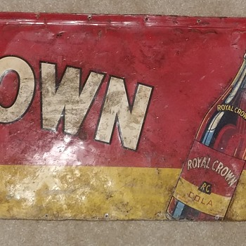 Partial royal crown cola sign year unknown.