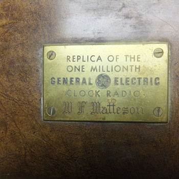Replica of the one millionth General Electric Clock Radio W.F. Matteson - Radios