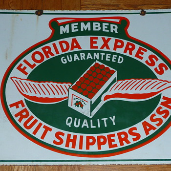Florida Express Fruit Shippers Member Sign Double Sided