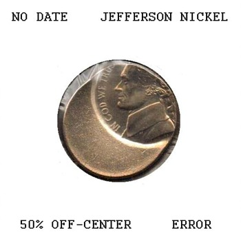 Jefferson Nickel Off-Center Strike Error - US Coins