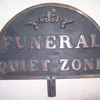 Brass Funeral sign. - Signs