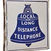 Local and Long Distance Porcelain Sign