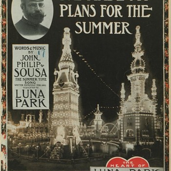 "Sheet music""I've Made My Plans For Summer""--LUNA PARK,  CONEY ISLAND--ALL LIT UP! c.1913"