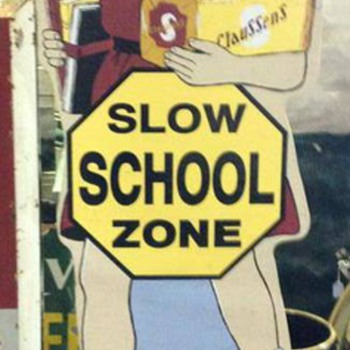 Claussen's Bakery Girl with Sloe School Zone sign
