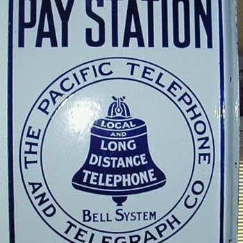Pacific Telephone and Telegraph Company Pay Station Sign