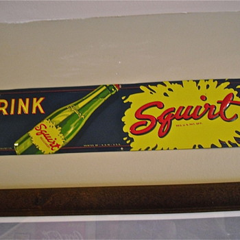 Squirt Sign Heavily Embossed, Hard To Find Tacker - Advertising