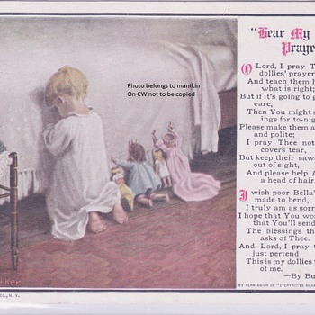 Mary Sigsbee Ker Postcard . Hear My Dollies Prayer circa 19o8 - Dolls