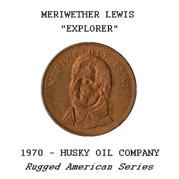 "Husky Oil Co. - ""Meriwether Lewis"" Token - US Coins"