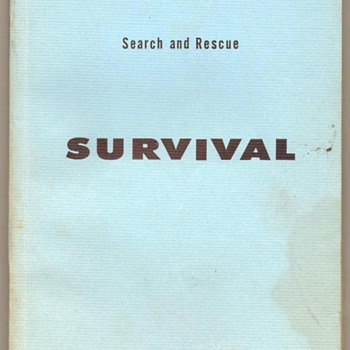 1962 Search and Rescue Survival Manual