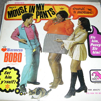 BARONESS BOBO THERE&#039;S A MOUSE IN MY PANTS &quot;ADULT ONLY&quot; LAFF RECORDS