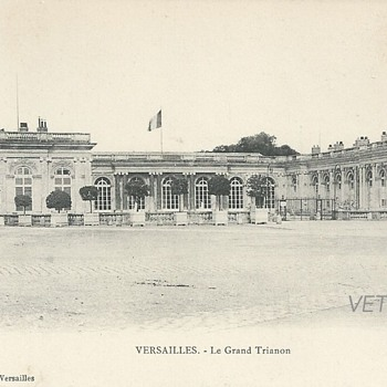 VERSAILLES – LE GRAND TRIANON  - Postcards