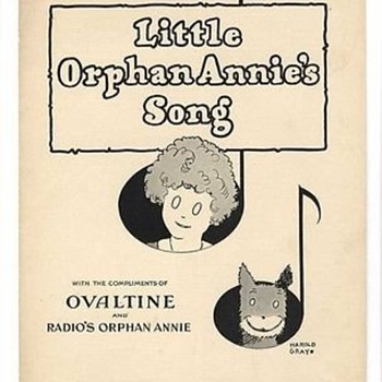 "RADIO THEME SONG, ""LITTLE ORPHAN ANNIE"" SHEET MUSIC. 1931 Sing it!"