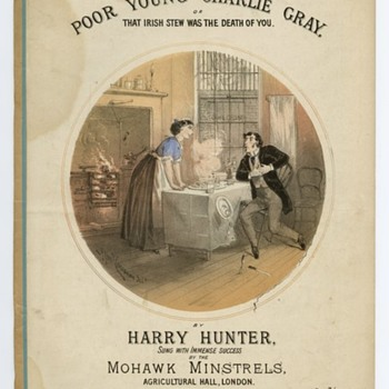 c 1870-1890 ERA SHEET MUSIC, HUBBY IS IN GREAT PAIN (THAT IRISH STEW, WAS THE DEATH OF YOU!) ART FAMED CONCANEN
