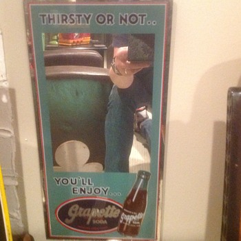 "1940s Grapette Soda ""Thirsty Or Not"" advertising mirror - Advertising"
