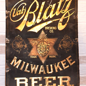 Val Blatz tin sign. - Signs