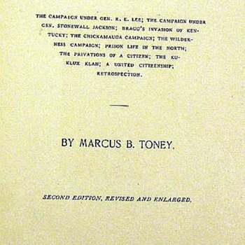 Marcus B. Toney THE PRIVATIONS OF A PRIVATE 1907 Author-Signed Confederate Army Officer Photographic Plates - Books