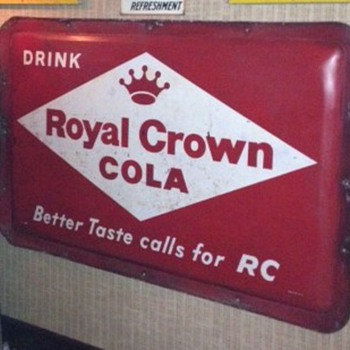 Drink Royal Crown Cola Better Taste Calls For RC...Robertson 10-57 - Signs