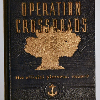 The nuclear arsenal - Operation Crossroads - Military and Wartime