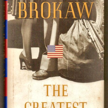 "1998 - ""The Greatest Generation"" by Tom Brokaw - Books"