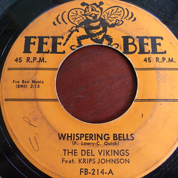 "1956 The Dell Vikings ""Whispering Bells""  and ""Don't Be a Fool"" 1st Fee Bee Pressing"