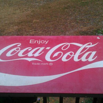 Im just really wondering how much this sign is really worth! - Coca-Cola