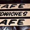 Cafe and Sandwiches - vintage signs from a barn
