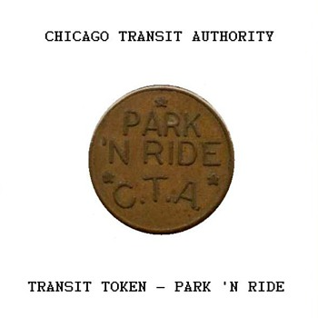Chicago Transit Authority - Park 'N Ride Token