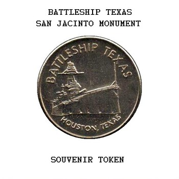Battleship Texas / San Jacinto Monument Token