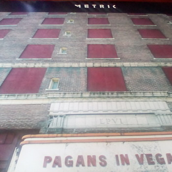 """Metric """" Pagans In Vegas """""""