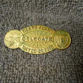 North Adams Delegate May 20-21,1919 pin - Medals Pins and Badges