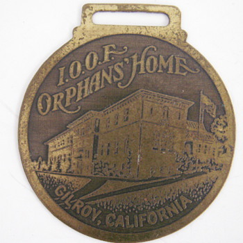 I.O.O.F. Orphans Home Gilroy, CA. - Pocket Watches