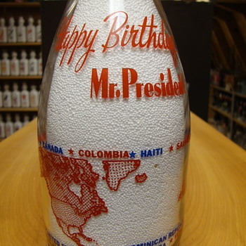 """Happy Birthday Mr. President"" milk bottle for Franklyn D. Roosevelt.... - Bottles"