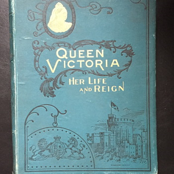 Queen Victoria her life and reign.