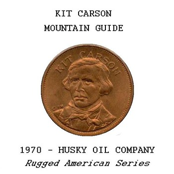 "Husky Oil Co. - ""Kit Carson"" Token"