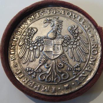 Austrian Imperator Ferdinand I. 1519-1564 silvered Medal