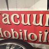 Vacuum Mobil oil sign