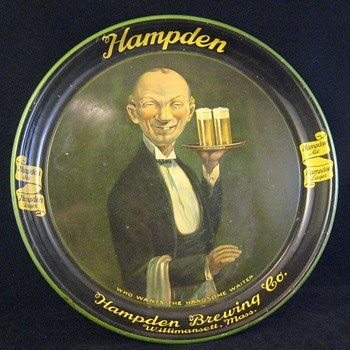 "Antique Advertising Serving Beer Tray Hampden ""Who Wants The Handsome Waiter"""