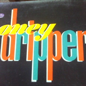 "The Honey Drippers "" Volume 1 """