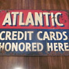 Atlantic 2-sided c.c. honored here ; rough porcelain kerosene pump sign