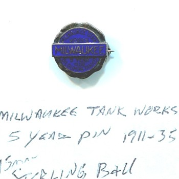 Milwaukee Tank Works  5 Year pin - Medals Pins and Badges