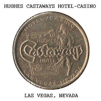 Hughes Castaways Casino - $1 Gaming Token